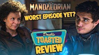 THE MANDALORIAN | WHY I'M LOSING INTEREST! - Double Toasted