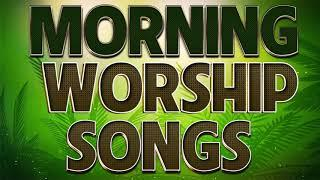 2 Hours Non Stop Morning Worship Songs 2020 - Best Christian Worship Songs of All Time