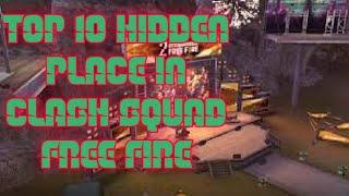 Top 10 hidden place in clash squad free fire
