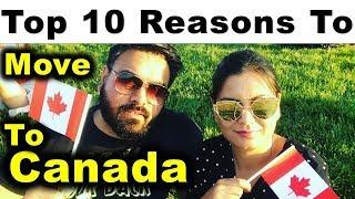 Top 10 Reasons Why You Should Move To Canada | Canada Couple
