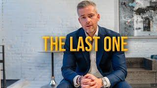 The Last One | Ryan Serhant Vlog #122