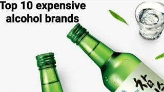 Most expensive brand of Alcohol/ Top 10 alcohol brands information in hindi/ World Info