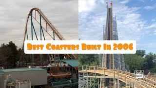 Top 10 Coasters Built in 2006