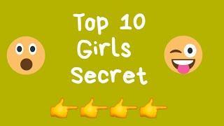 Girls Top 10 Secret   Choose one number   Girls Favourite item