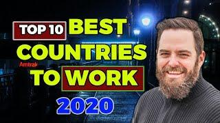 10 Best FOREIGN countries to WORK in 2020|Work life,Job security,Economic outlook|Expats