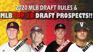 Top 10 MLB Draft Prospects for 2020 + New Rules For This Year's Draft