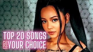 Top 20 Songs Of The Week - June 2021 - Week 3 ( YOUR CHOICE )
