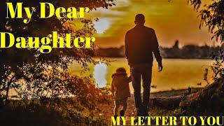 DEAR DAUGHTER POEM| FATHER DAUGHTER QUOTES BEST FATHER DAUGHTER POETRY| HEART TOUCHING DAUGHTER POEM