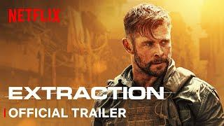 Extraction | Official Trailer | Netflix