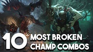 The 10 Most Broken Champion Synergies/Combos In League of Legends For Season 10