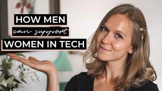 How Can Men Support Women in Tech