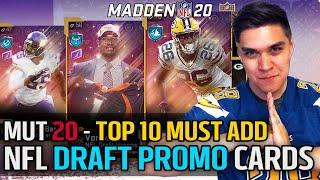Top 10 MUST ADD Draft Promo Cards! | Madden 20 Ultimate Team
