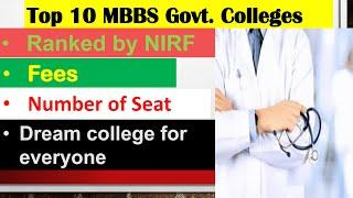 Top 10 Government Medical College in India || MBBS course Fees , Number of Seat available in hind