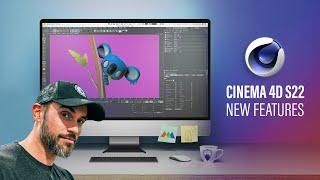 Top New Features in Cinema 4D S22 - First Look