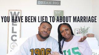 You Have Been LIED To About Marriage|  Relationship Advice | First Year Of Marriage