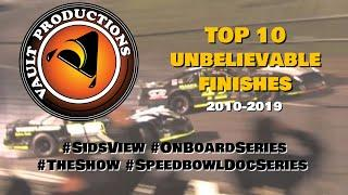 Best of Vault Productions   2010-2019   Top 10 Unbelievable Finishes