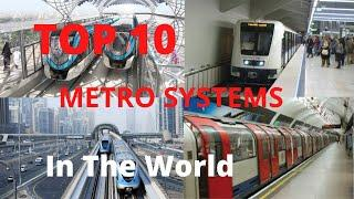 TOP 10 Metro Systems In The World