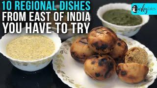 10 Regional Dishes To Try From East Of India | Curly Tales