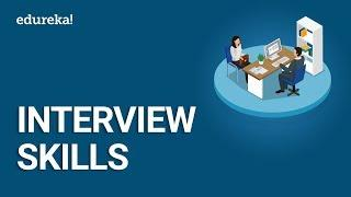 Job Interview Skills in 2020 | Best Interview Tips to crack your Interviews | Edureka