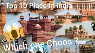 Top 10 Place In India That Every Tourist Must Visit