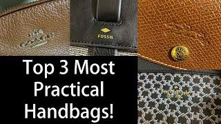 Top 3 Most Practical Handbags! Work Tote, Purse for Errands, and Hands Free Crossbody