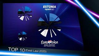 Eurovision 2020 - Estonia - Eesti Laul 2020 - TOP 10