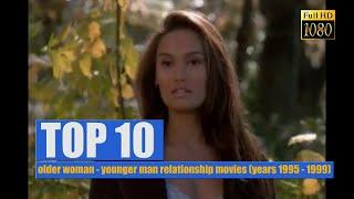TOP 10: older woman - younger man relationship movies (years 1995 - 1999)