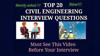 TOP 20 Civil Engineering Interview Questions  especially for Freshers and Experienced Engineers