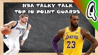 Top 10 Point Guards 2019 2020 NBA Season NBA TALKY TALK