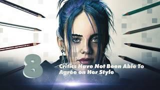 Top 10 Interesting Facts About Billie Eilish You Need To Know