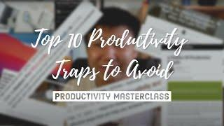 Top 10 Productivity Traps to Avoid in 2021