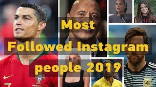 Top 10 Most Instagram Followers in the World of 2019.