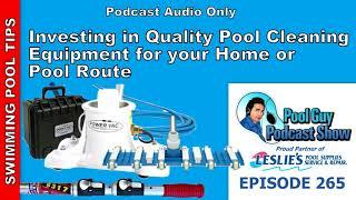 Investing in Quality Pool Service Cleaning Equipment