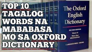 #OXFORDICTIONARY TOP 10 TAGALOG WORDS THAT ACCEPTED IN OXFORD DICTIONARY AS ENGLISH WORDS