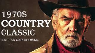 Best Classic Country Songs 1970s Playlist - Top Hits Old Country Music Collection