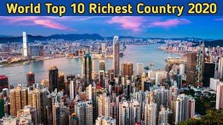 World Top 10 Richest Country    दुनिया के दस अमीर देश   Rich Countries In The World 2020