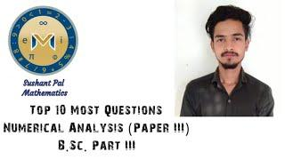 Top 10 Most Important Questions of Numerical Analysis (Book 3) B.sc. Part III #Sushant Pal
