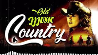 Old Country Music Collection - Best Old Country Songs Of All Time - Country Music