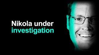 Nikola: Under Investigation By Department Of Justice