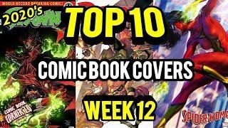 TOP 10 Comic Book Covers   Week 12