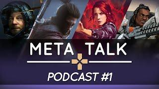 Best & Worst Games of 2019 | Meta Talk Podcast #1