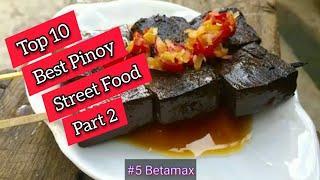 Top 10 Best Pinoy Street Food ( Part 2 )  Rapsa!!!