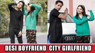 Desi Boyfriend City Girlfriend || Desi Vs City || Desi On Top || Desi Ek Brand || Shekhar Pant