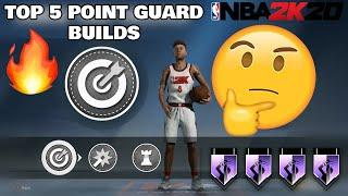 THE TOP 5 POINT GUARD BUILDS IN NBA 2K20