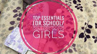 Top 10 essentials every girl must carryin their school/college bags