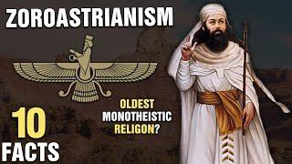 10 Surprising Facts about Zoroastrianism