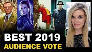 Top Ten BEST Movies of 2019 - Audience Vote