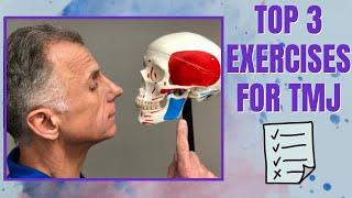 Top 3 Exercises For TMJ - Temporal-mandibular Joint Pain Disorder (Updated)