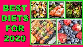 Best Diets for Weight Loss, Diabetes, Plant Based, Heart Health 2020