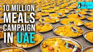 10 Million Meals Campaign In UAE | Curly Tales
